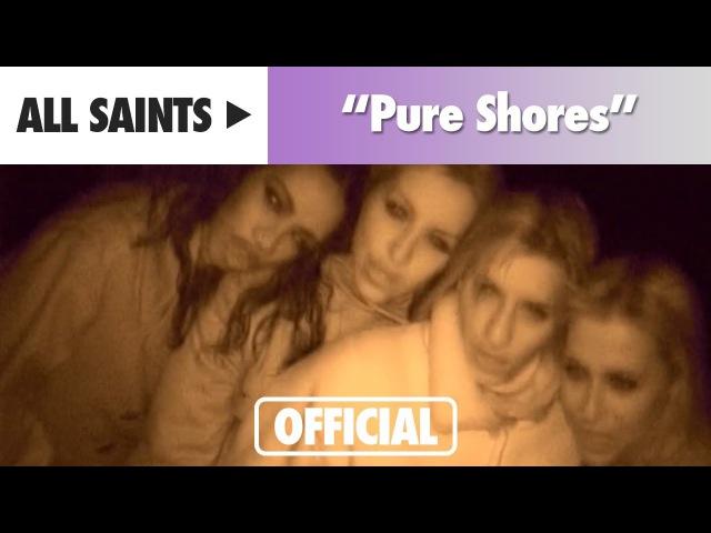 All Saints Pure Shores Official Music Video