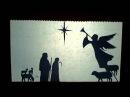 Театр теней. Рождественская История / Christmas Story Shadow Play