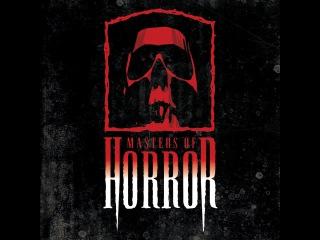 Мастера ужасов/Masters of Horror [07]