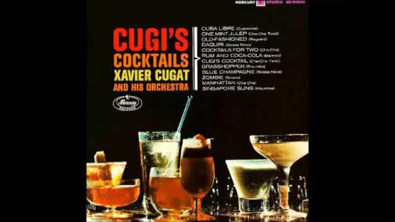 Xavier Cugat Cugi's Cocktails 1963 Full Album