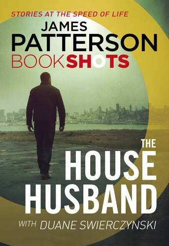 The House Husband - James Patterson