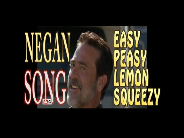 Negan Easy Peasy Lemon Squeezy