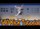 Taekwondo 540 Kick Tutorial GNT How to