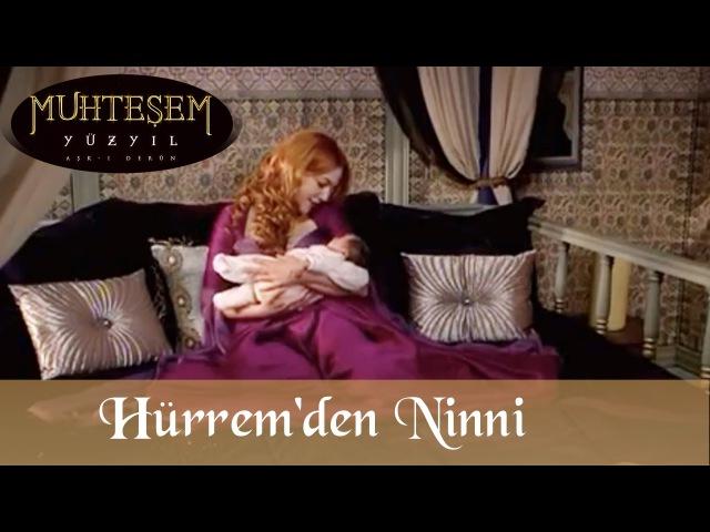 Hürrem 'den Ninni Muhteşem Yüzyıl 8 Bölüm