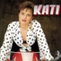 Kati - Duunaa beibi, duunaa