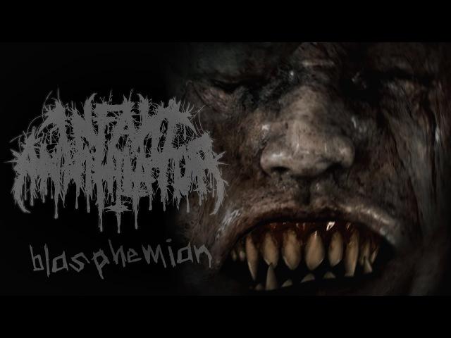 Infant Annihilator Blasphemian OFFICIAL MUSIC VIDEO