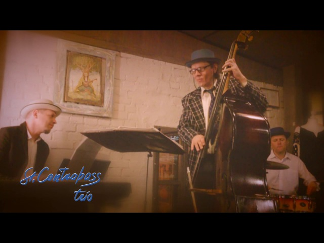 St.Contrabass trio: lady be good (2017)