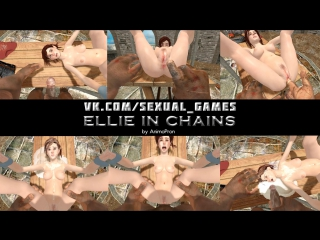 Ellie in chains (the last of us sex)