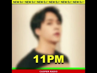 [TEASER]  Dongwoon as new DJ for Casper Radio, starting from May-16, Every Wednesday at 1100PM KST! - - 하이라이트 손동운 동운 Don