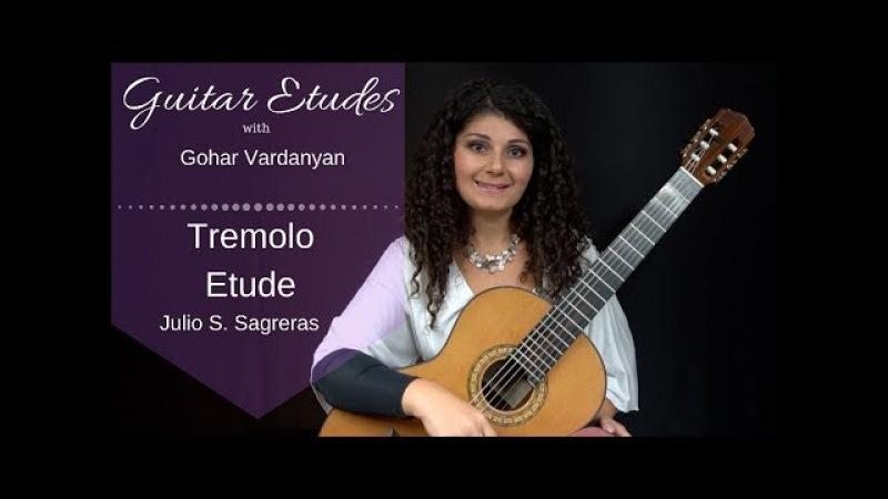 Leccion 4 Tremolo Etude by Julio S Sagreras Guitar Etudes with Gohar Vardanyan