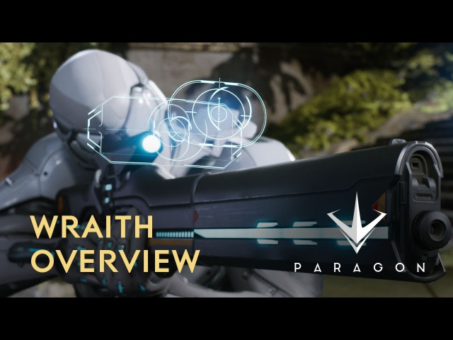 Paragon Wraith Overview