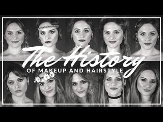 HISTORY OF MAKEUP AND HAIRSTYLES | CLARA MATSE