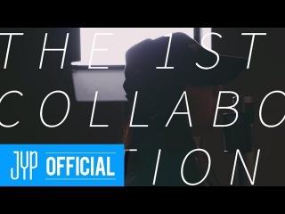 [VIDEO] 180222 GOT7 - THE 1ST COLLABORATION  () @   jypentertainment
