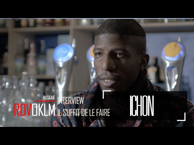 ICHON Il suffit de le faire - RdvOKLM (Interview) {OKLM TV}