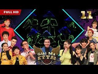 GIẢI MÃ KỲ TÀI | GMKT #11 FULL | Quang Bảo mãn nhãn với màn nhảy đèn led tạo hình ĐỘC NHẤT Việt Nam