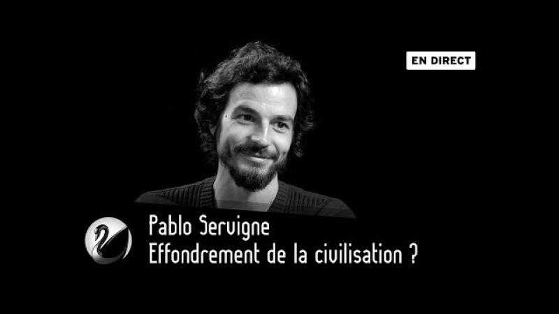 Effondrement de la civilisation Pablo Servigne [EN DIRECT]