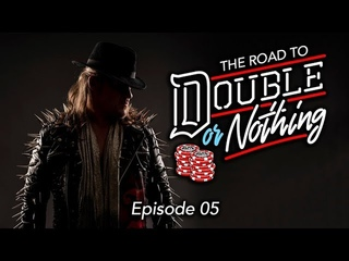 AEW - The Road to Double or Nothing - Episode 05