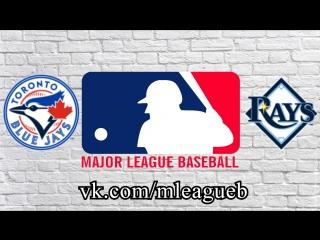 Toronto Blue Jays vs Tampa Bay Rays      AL   MLB 2018 (1/3)