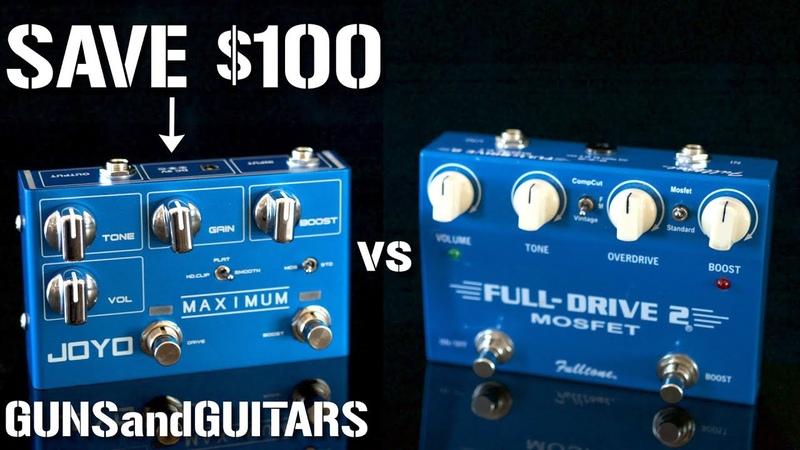 Joyo Maximum Overdrive VS Fulltone FULLDRIVE 2