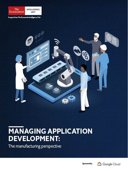 The Economist Managing Application Development The manufacturing