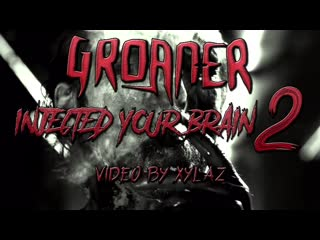 Groan-er - injected your brain 2