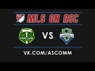 Mls | portland timbers - seattle sounders