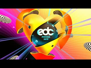 Edc méxico 2019 aftermovie