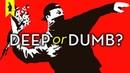 Is BANKSY Deep or Dumb? – Wisecrack Edition