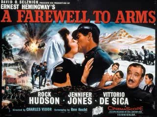 A Farewell to Arms (1957)  Rock Hudson, Jennifer Jones, Vittorio De Sica