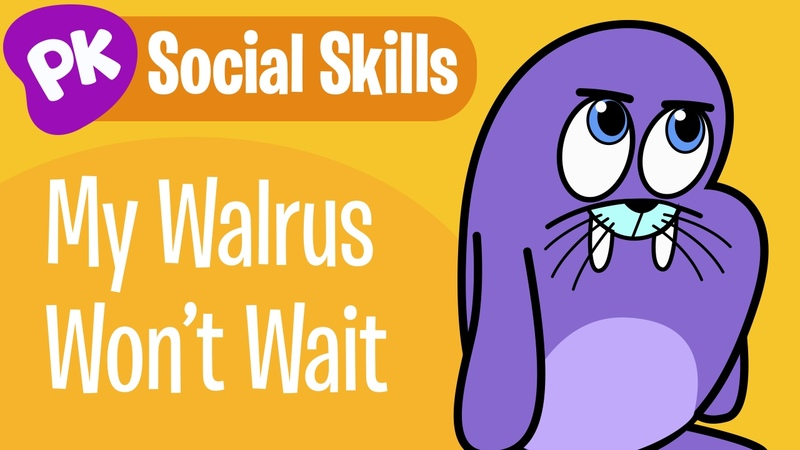 My Walrus Doesn't Want to Wait Social Skills songs for kids learning songs for kids from PlayKids