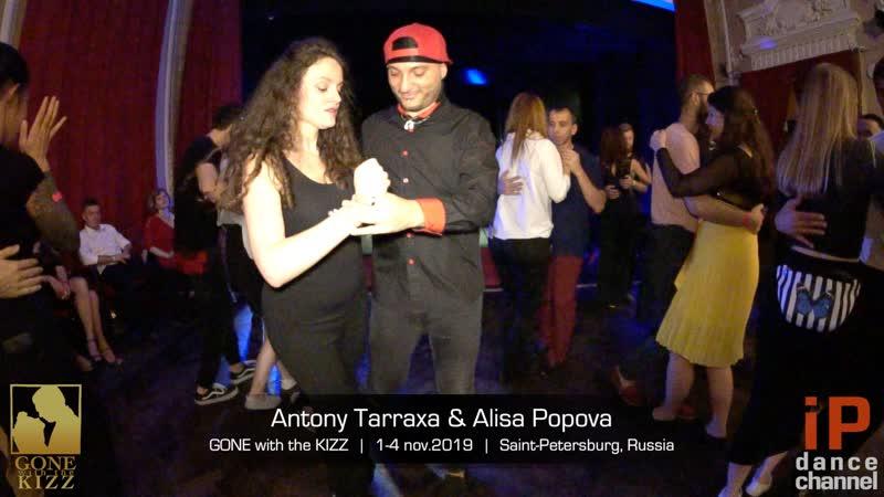 Antony Tarraxa Alisa Popova || GONE with the KIZZ