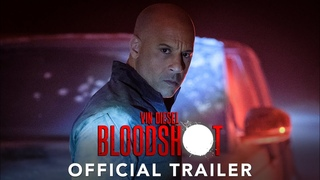 BLOODSHOT | Official Trailer | 2020 HD