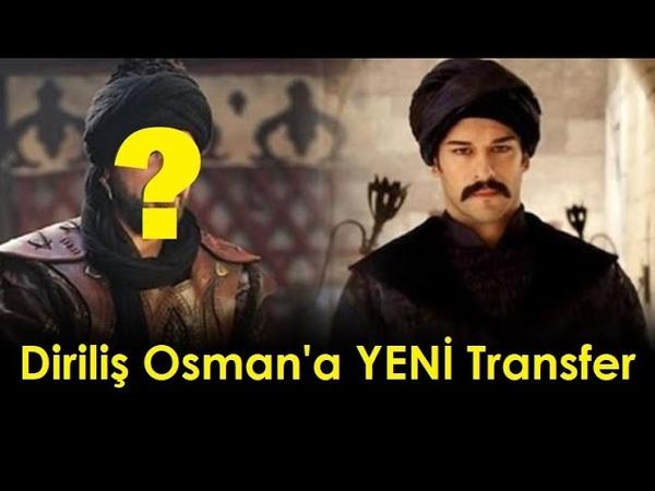 Diriliş Osman'a Yeni Transfer Burak Özçivit'in Karşısına Kim Geçecek