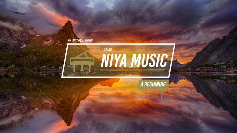 Niya - A Beginning