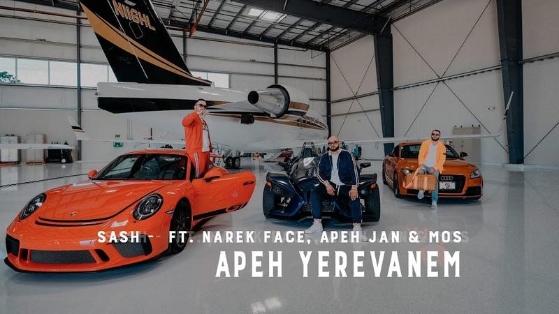 Sash - Apeh Yerevanem ft. Narek Face, Apeh Jan Mos
