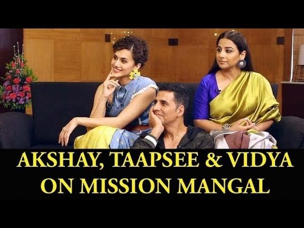 Akshay, Taapsee Vidya On Incredible Mission Mangal Phenomenal Contribution of Women