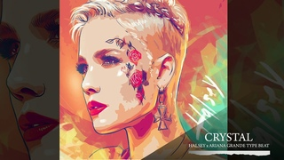 ''CRYSTAL''  Halsey x Ariana Grande Type Beat Pop Hip-Hop RnB 2019