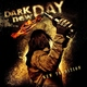 Dark New Day - Take It From Me