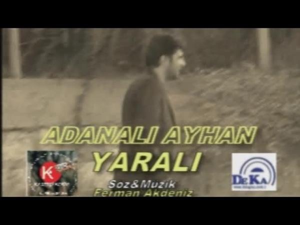 ADANALI AYHAN YARALI