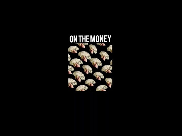 On the money feat. RASON IAT THE A