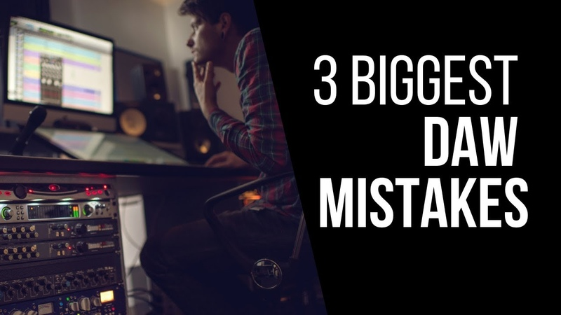 3 DAW Mistakes Home Studio Owners Are Making - RecordingRevolution.com