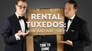 Rental Tuxedos How Bad Are They Honest Reviews of Men's Wearhouse The Black Tux BLK Menguin