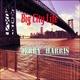 Jerry Harris - Big City Life