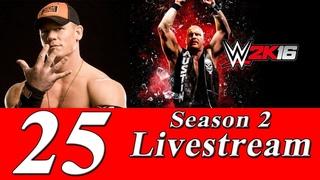 Соревновательный стрим игры WWE 2K16 (Побеждают сильнейшие!) №25 [SEASON 2]