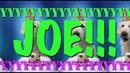 HAPPY BIRTHDAY JOE! - EPIC Happy Birthday Song