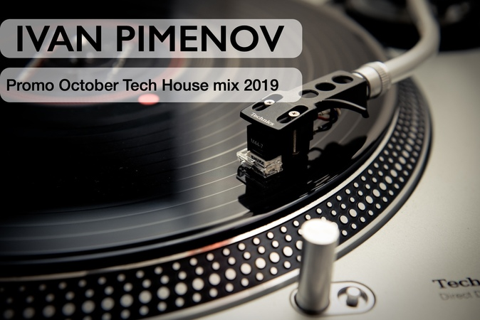 IVAN PIMENOV - Promo October Tech House mix 2019
