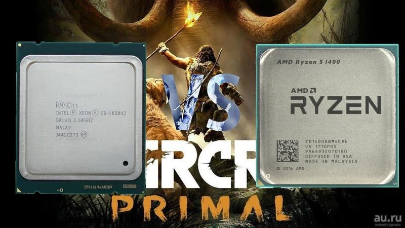 Far Cry Primal Ryzen 5 1400(3.6GHz) vs xeon e5 1650v2(4.5GHz)