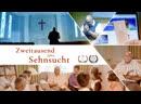 """Zweitausend Jahre Sehnsucht"""" Treffen mit Jesus Christus Erlöser Christliches Musikvideo 2018"""