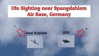 Real Ufo sighting near Spangdahlem Air Base, Germany, IATA-Code: SPM