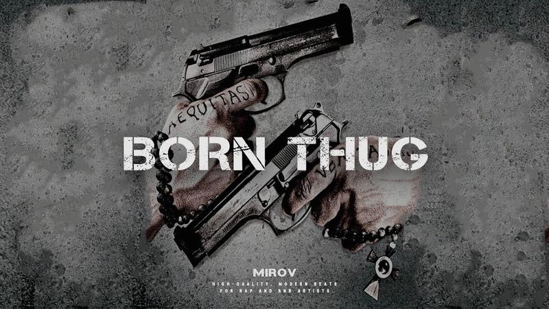 BORN THUG - Dark x Future x Gunna Type Beat | Free Rap/Trap Instrumental 2019 © MIROV